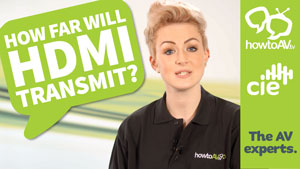 How far will HDMI transmit? HowToAV