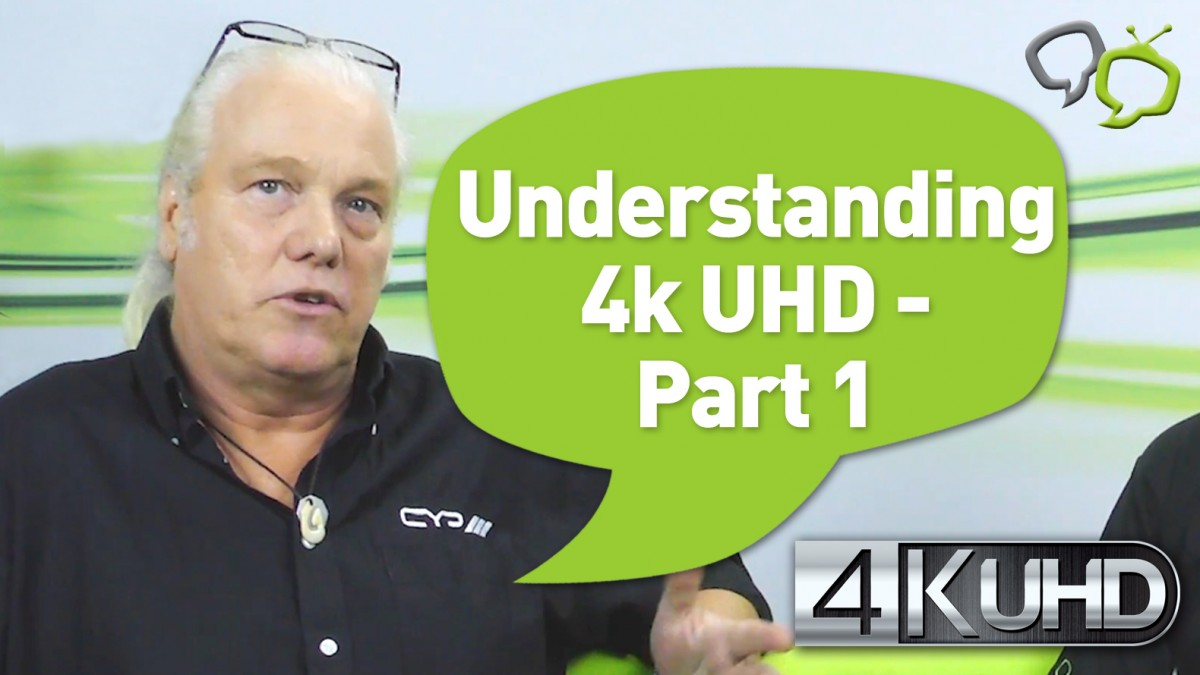 Understanding 4k UHD video