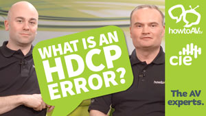 What is an HDCP error? HowToAV
