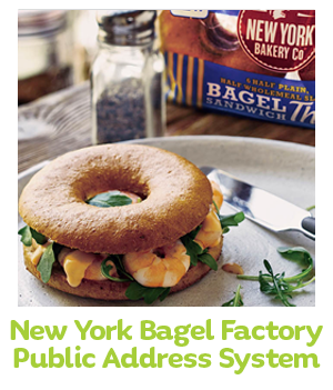 New York Bagel Factory Public Address System