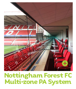 Nottingham Forest Multi-zone PA System